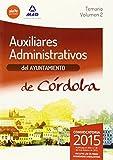 Auxiliares Administrativos del Ayuntamiento de Córdoba. Temario. Volumen 2