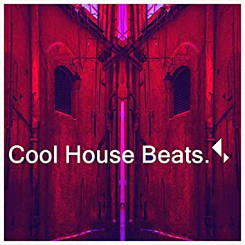 Cool House Beats