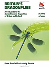 Britain's Dragonflies: A Field Guide to the Damselflies and Dragonflies of Britain and Ireland, Fully Revised and Updated ...