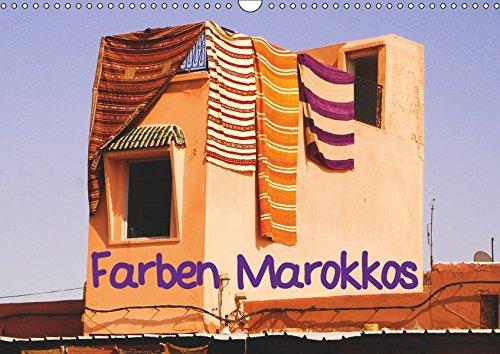Farben Marokkos (Wandkalender 2019 DIN A3 quer): Marokko bleibt dem Reisenden in vielerlei Hinsicht in Erinnerung; aufsaugen wird er in jedem Fall ... (Monatskalender, 14 Seiten ) (CALVENDO Orte)