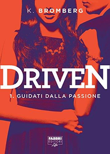 Driven - 1. Guidati dalla passione (Driven (versione italiana))