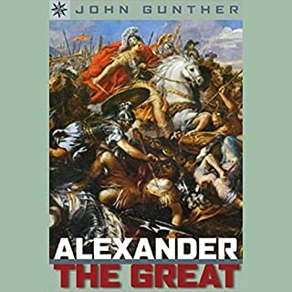 Sterling Point Books     Alexander the Great              By:                                                                                                                                 John Gunther                               Narrated by:                                                                                                                                 Benjamin Becker                      Length: 2 hrs and 39 mins     Not rated yet     Overall 0.0