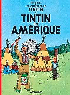 Tintin En Amerique (Aventures de Tintin) Petit Format - Tome 3 (Les aventures de Tintin) (French Edition)
