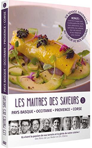 Les maîtres des Saveurs, vol. 3 : Pays Basque-occitanie-Provence-Corse