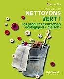 Nettoyons vert ! Les produits d'entretien écologiques 'maison'