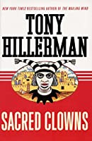 Sacred Clowns: A Novel (A Leaphorn and Chee Novel (11))