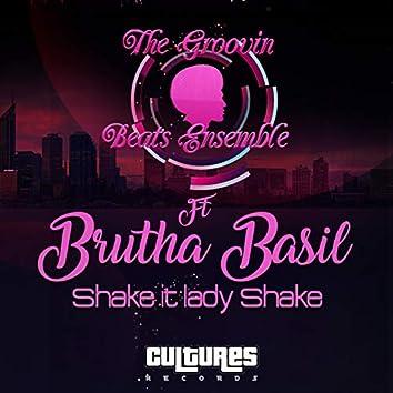 Shake It Lady Shake (feat. Brutha Basil)