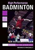 High Performance Badminton - Mark Golds