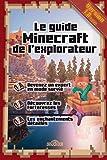 Le guide Minecraft de l'explorateur - Dragon D'Or - 12/03/2015