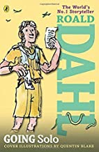 Going Solo by Roald Dahl (2009-01-22)