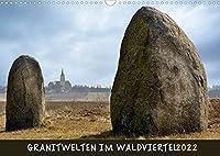 Granitwelten im Waldviertel (Wandkalender 2022 DIN A3 quer): Bizarre Granit-Findlinge praegen das Landschaftsbild des Waldviertels. (Monatskalender, 14 Seiten )