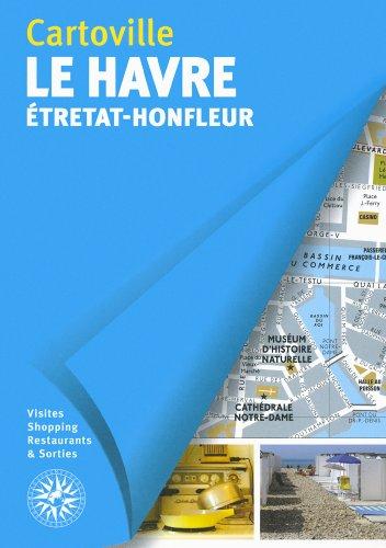 Le Havre: Étretat - Honfleur