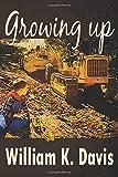 Growing up....: A Memoir