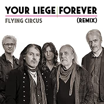 Your Liege Forever (Remix)