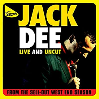 Live and Uncut                   By:                                                                                                                                 Jack Dee                               Narrated by:                                                                                                                                 Jack Dee                      Length: 1 hr and 39 mins     44 ratings     Overall 4.5
