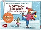 Kinderyoga-Bildkarten zur Winter- und Weihnachtszeit. Yoga-Flows und Reime für kleine Yogis (Körperarbeit und innere Balance. 30 Ideen auf Bildkarten)