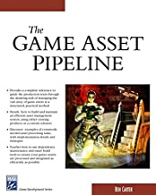 The Game Asset Pipeline (Game Development Series)