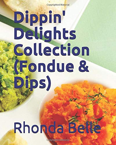 Dippin' Delights Collection (Fondue & Dips)