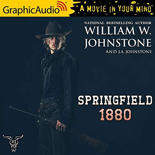 Springfield 1880 [Dramatized Adaptation] cover art