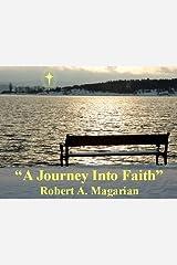 A Journey Into Faith Kindle Edition