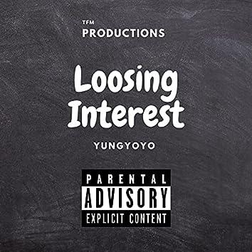 Loosing Interest