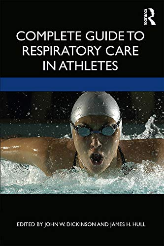 Complete Guide to Respiratory Care in Athletes (English Edition)