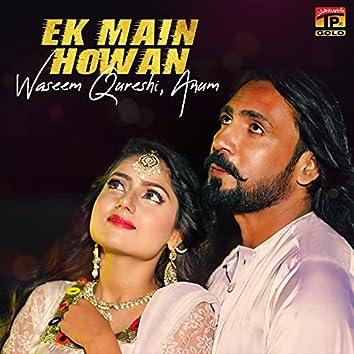 Ek Main Howan - Single