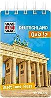 WAS IST WAS Quiz Deutschland: Ueber 100 Fragen und Antworten! Mit Spielanleitung und Punktewertung