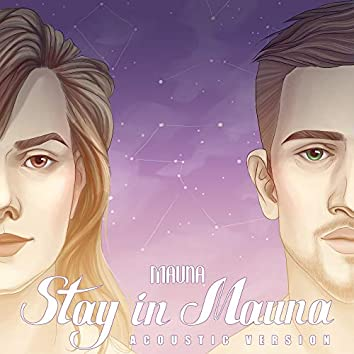 Stay in Mauna (Acoustic Version)