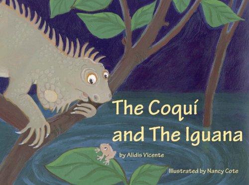 The Coquí and The Iguana (English Edition)