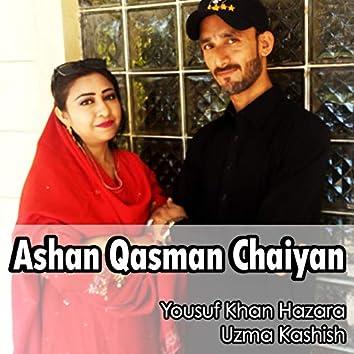 Ashan Qasman Chaiyan