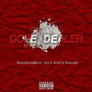 Dope Dealer (feat. Kacey Khaliel)