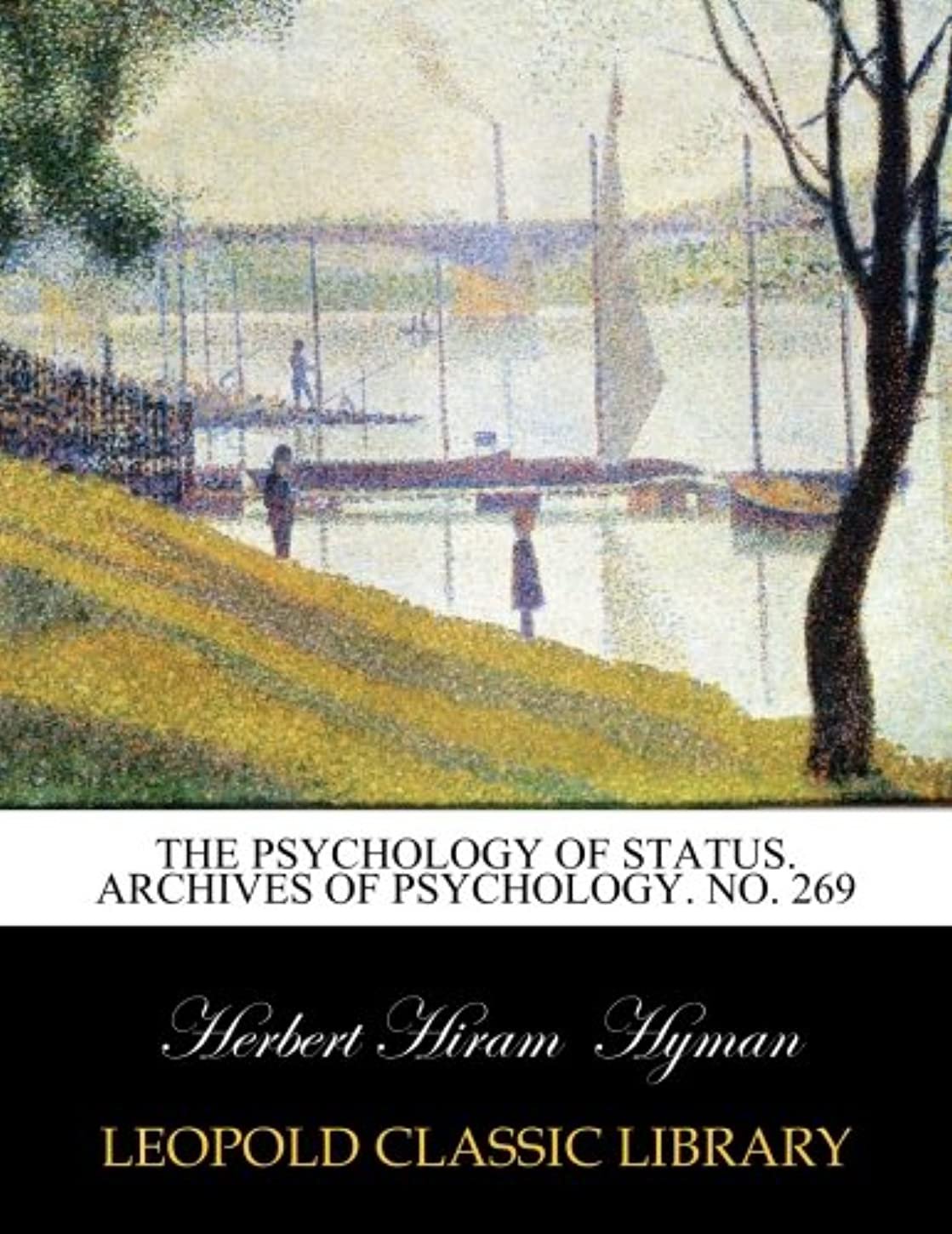 標高青社交的The psychology of status. Archives of psychology. No. 269