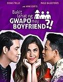 Bakit Lahat ng Gwapo may Boyfriend? (Tagalog...