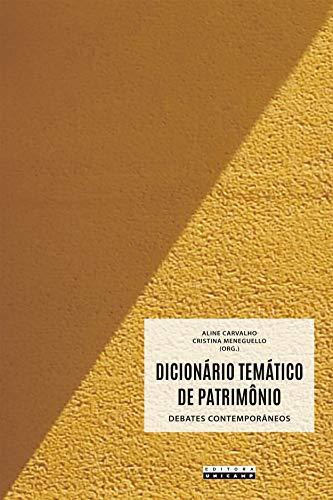 Dicionário Temático de Patrimônio: Debates Contemporâneos