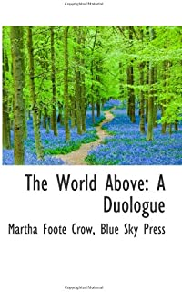 The World Above: A Duologue