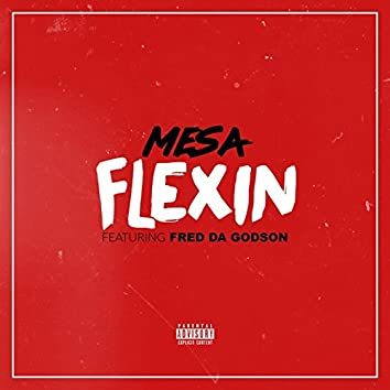 Flexin (feat. Fred da Godson)