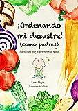 Agenda de la Alimentación Complementaria 'Ordenando Mi Desastre (como padres)