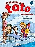 Les Blagues de Toto T05: Le Maître blagueur