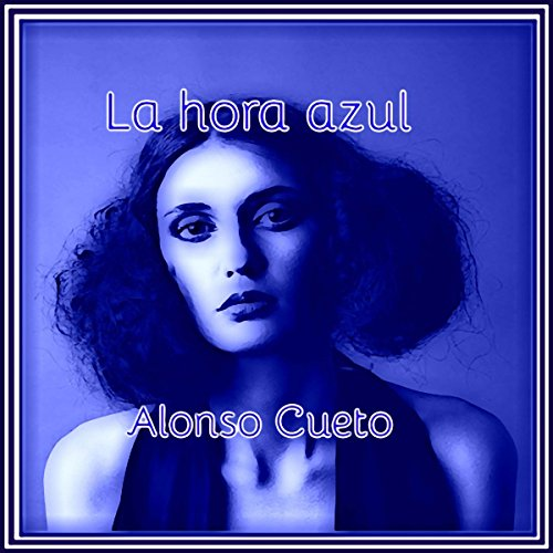 La hora azul [The Blue Hour] cover art