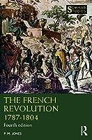 The French Revolution 1787-1804 (Seminar Studies)