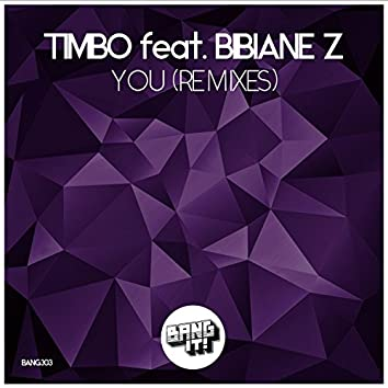 You (feat. Bibiane Z) [Remixes]
