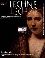 Technè, N° 35, 2012 - Rembrandt : approches scientifiques et restaurations de Marie Lavandier