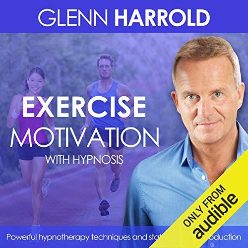 Exercise & Fitness Motivation audiobook cover art