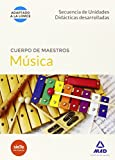 Cuerpo de Maestros Música. Secuencias de unidades didácticas desarrolladas (Maestros 2015)