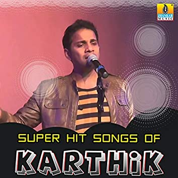 Super Hit Songs of Karthik