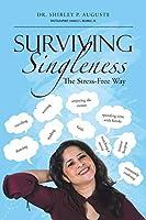 Surviving Singleness: The Stress-free Way