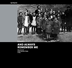 And Always Remember Me: Memorial Book for the Holocaust Victims of Ulm