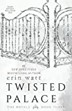 Twisted Palace: A Novel (The Royals (3))