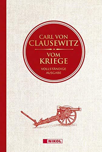 Vom Kriege: Vollständige Ausgabe: Bedrucktes Leinen mit Goldprägung